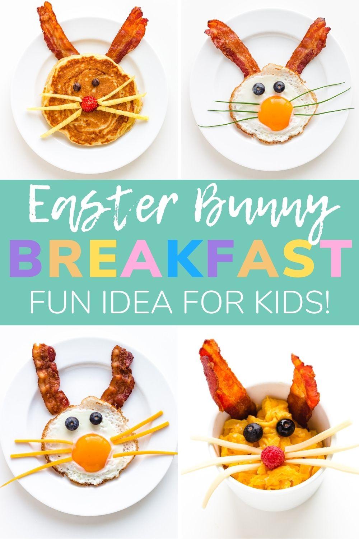 Pinterest graphic for Easter Bunny breakfast ideas for kids.
