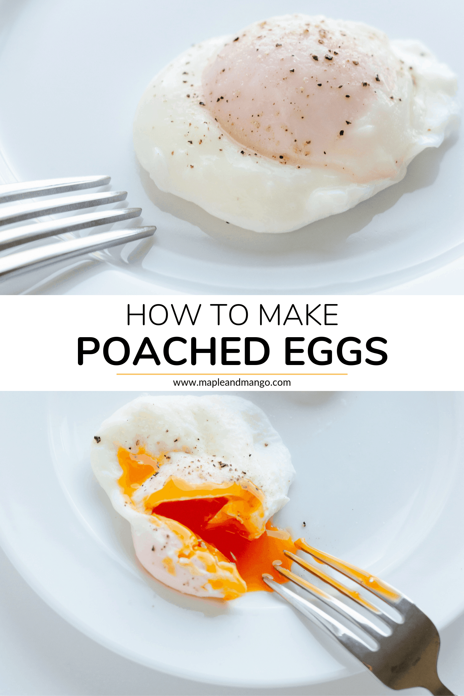 pinterest image with 2 pictures and text - picture of a whole poached egg and picture of a poached egg where yolk has been cut into