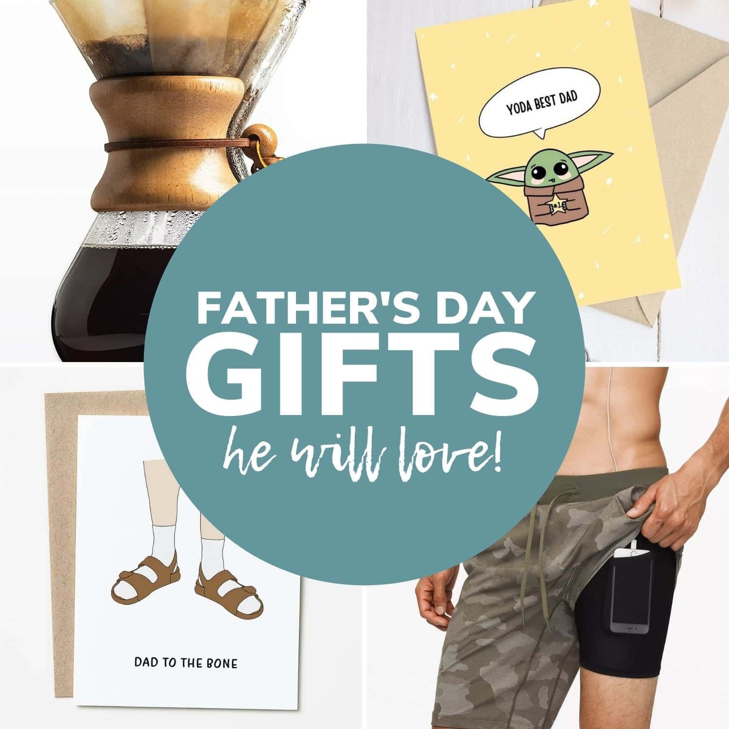 """Collage of Father's Day gift ideas with round text overlay """"Father's Day Gifts He Will Love!""""."""