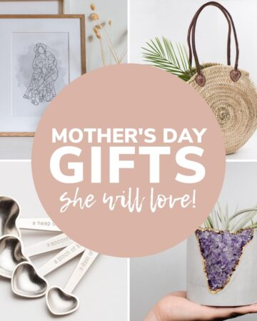 "Collage of Mother's Day gift ideas with text overlay ""Mother's Day Gifts She Will Love"""