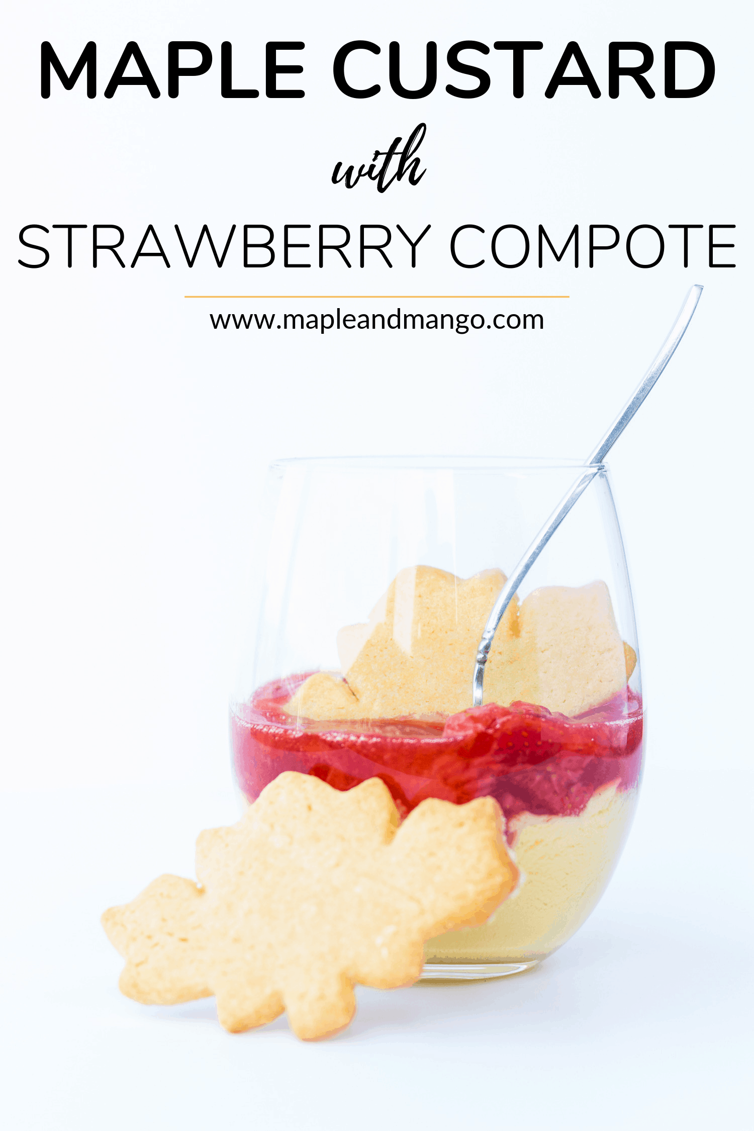 Pinterest image for Maple Custard with Strawberry Compote