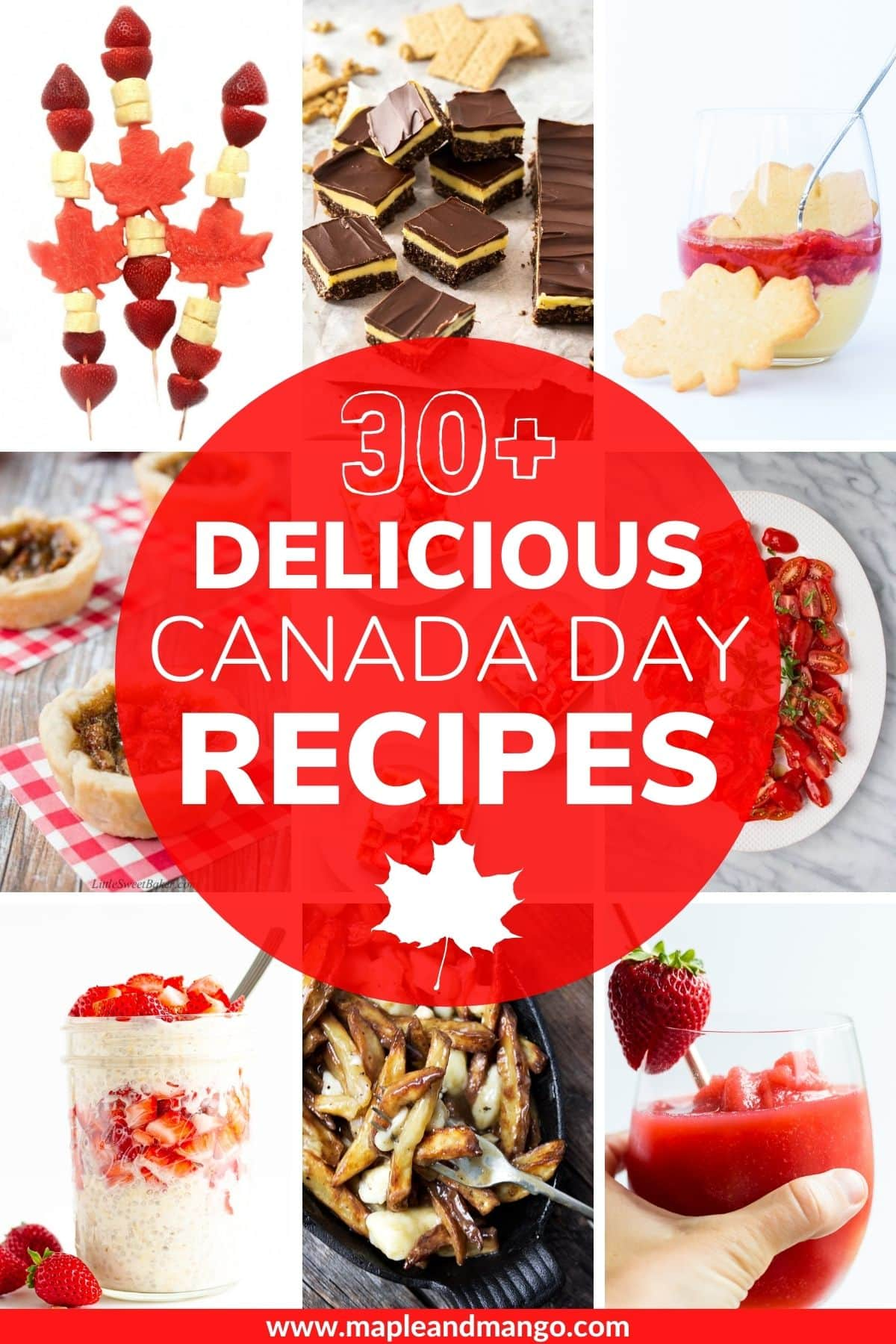 """Collage of Canada Day food ideas with text overlay """"Delicious Canada Day Recipes""""."""