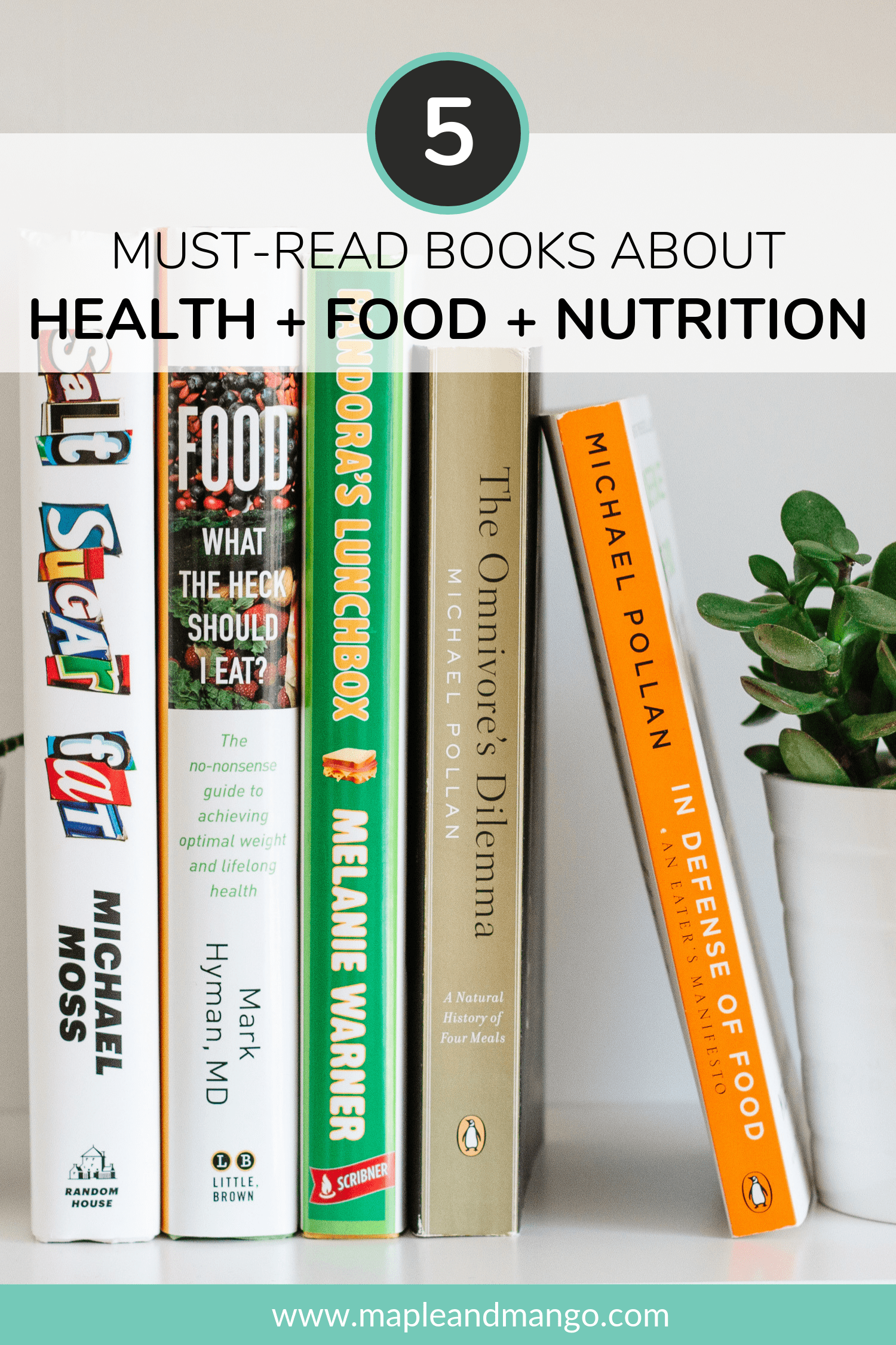 5 must read health and nutrition books on a bookshelf with succulent next to them