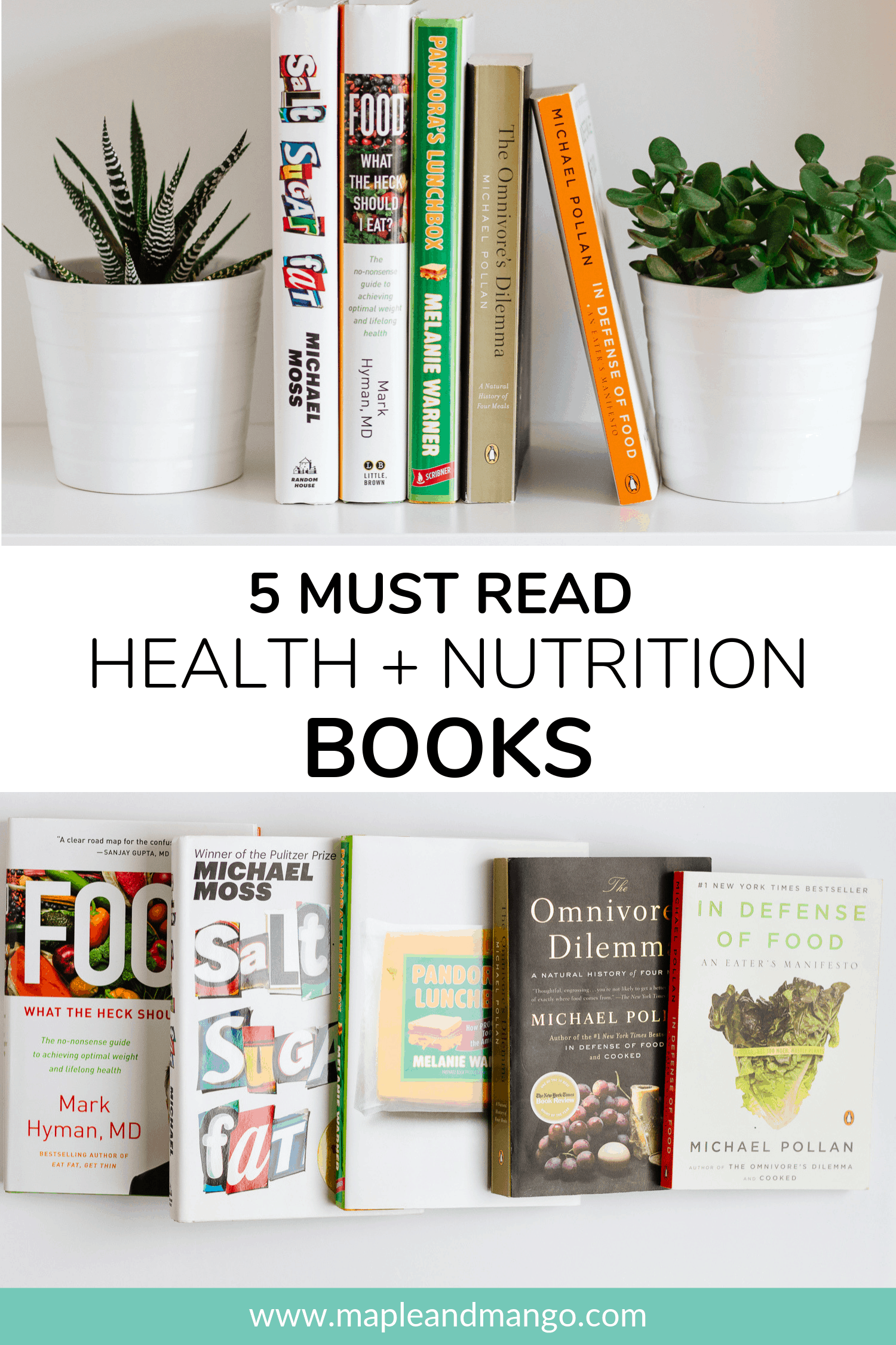 Pinterest image for 5 Must Read Health + Nutrition Books