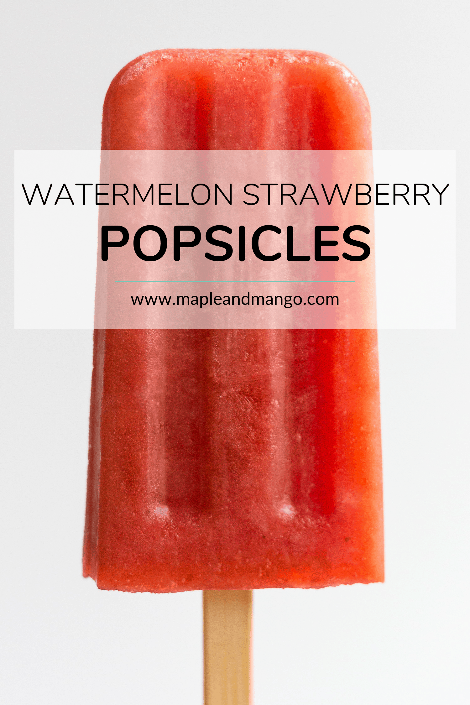 watermelon strawberry popsicle with title overlay for Pinterest