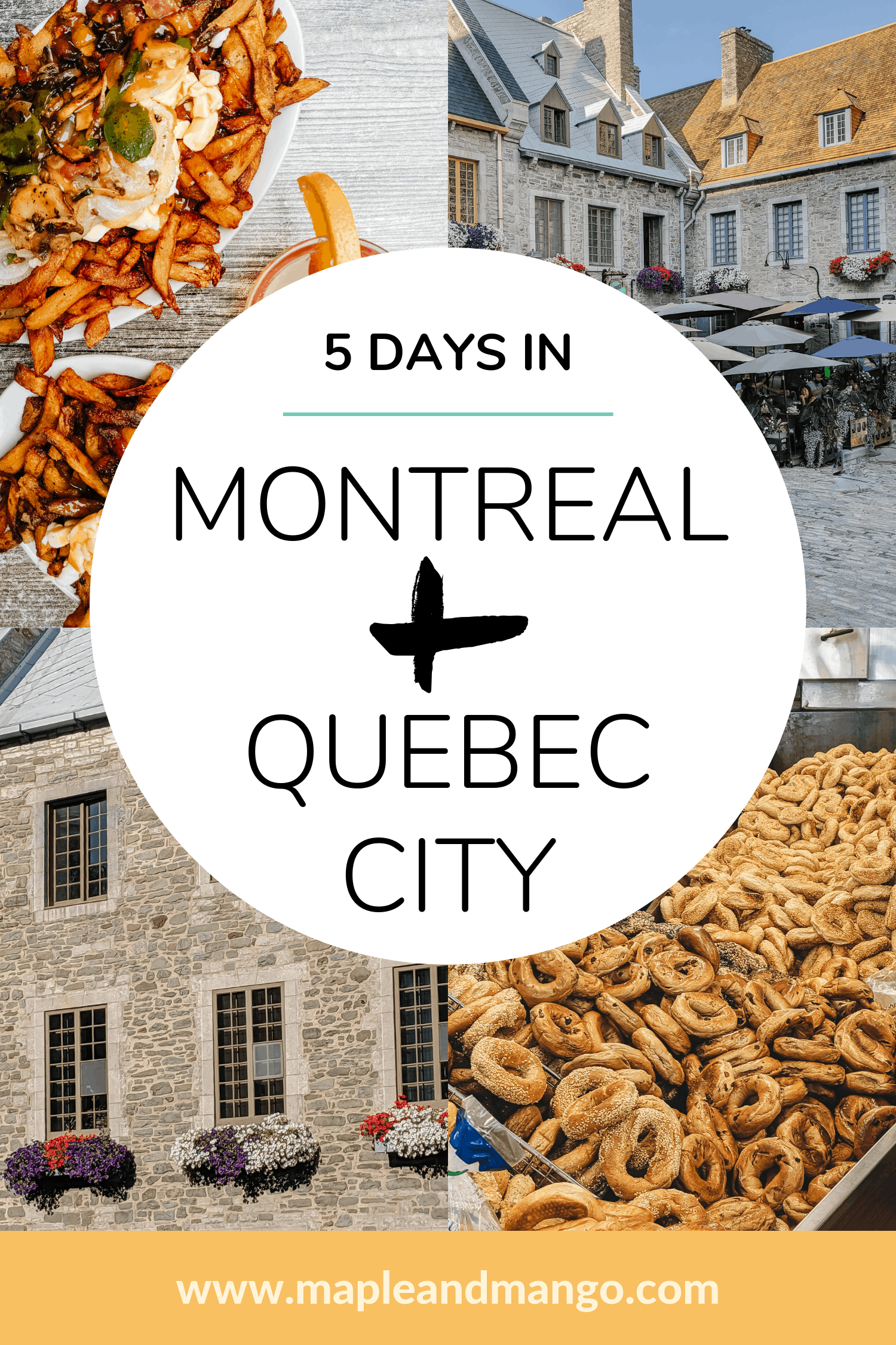 Pinterest Image for 5 Days In Montreal and Quebec City