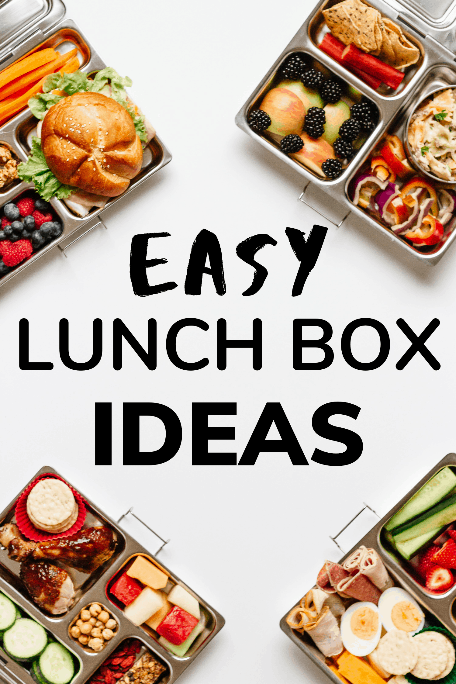 Four packed bento box lunches in each corner with text overlay saying Easy Lunch Box Ideas
