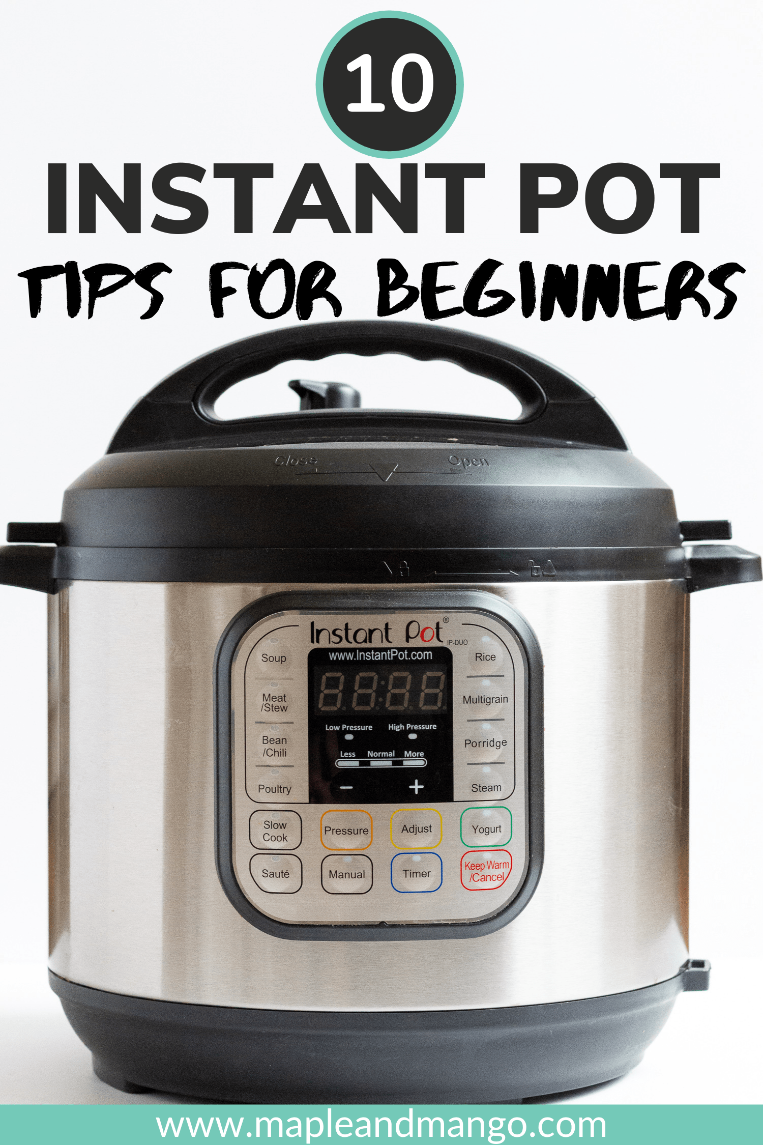 Pinterest image of an Instant Pot with title that says: 10 Instant Pot Tips For Beginners