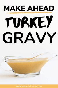 "Glass gravy boat with text overlay ""Make Ahead Turkey Gravy"""