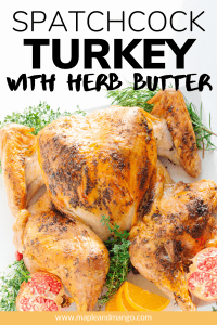 "Roast turkey with text overlay ""Spatchcock Turkey With Herb Butter"""
