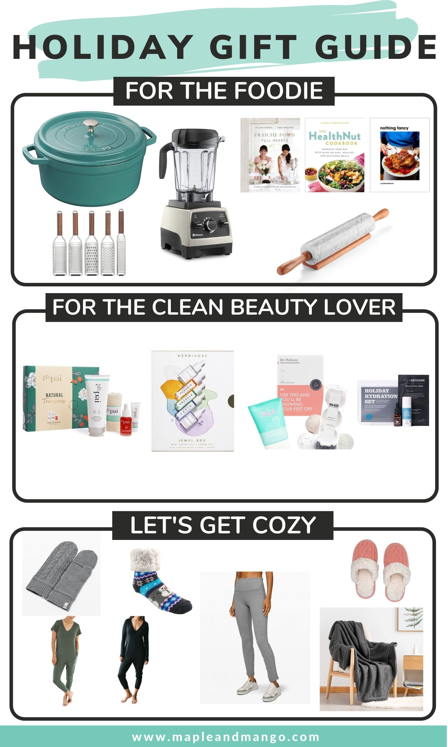 Holiday Gift Guide image showing pictures of gift ideas for the foodie, for the clean beauty lover and for the cozy homebody
