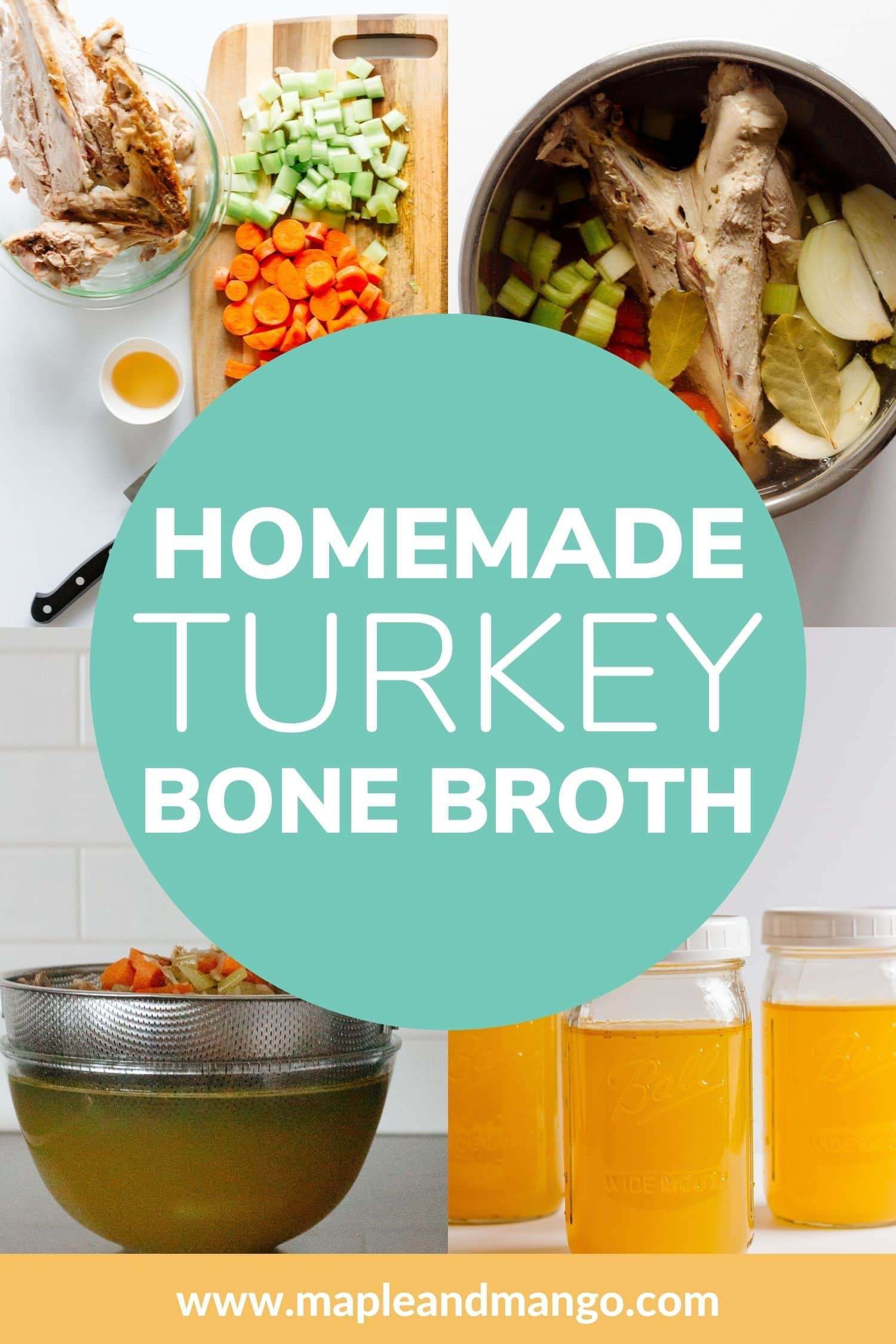 """Collage graphic for Pinterest with text overlay """"Homemade Turkey Bone Broth"""""""