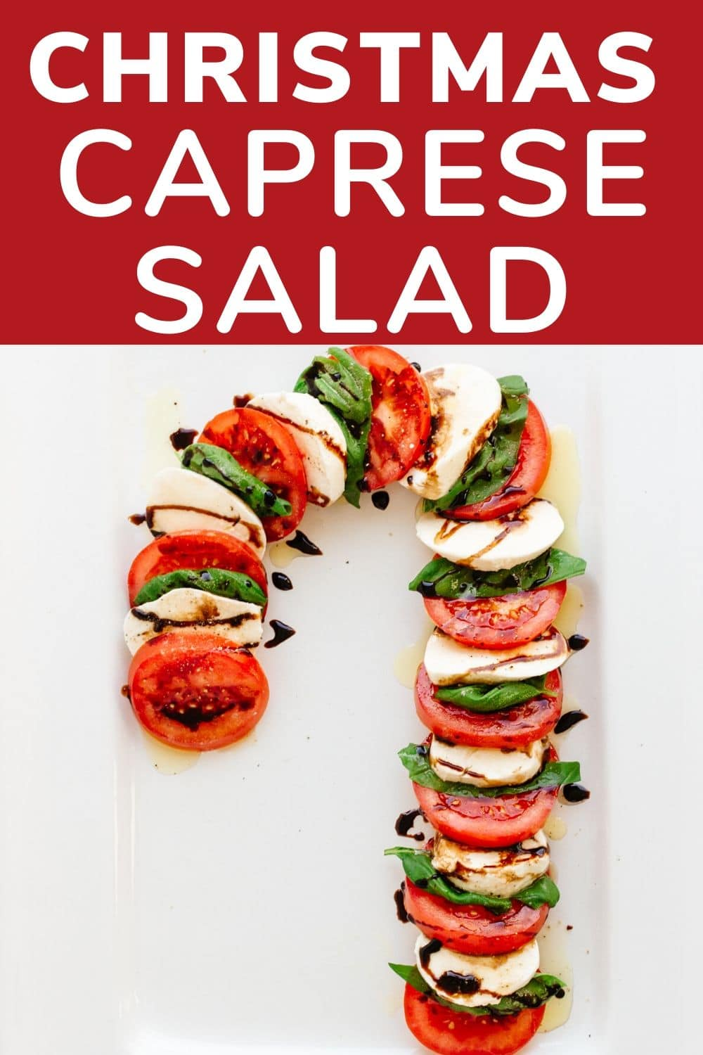 Pinterest image for Christmas Caprese Salad