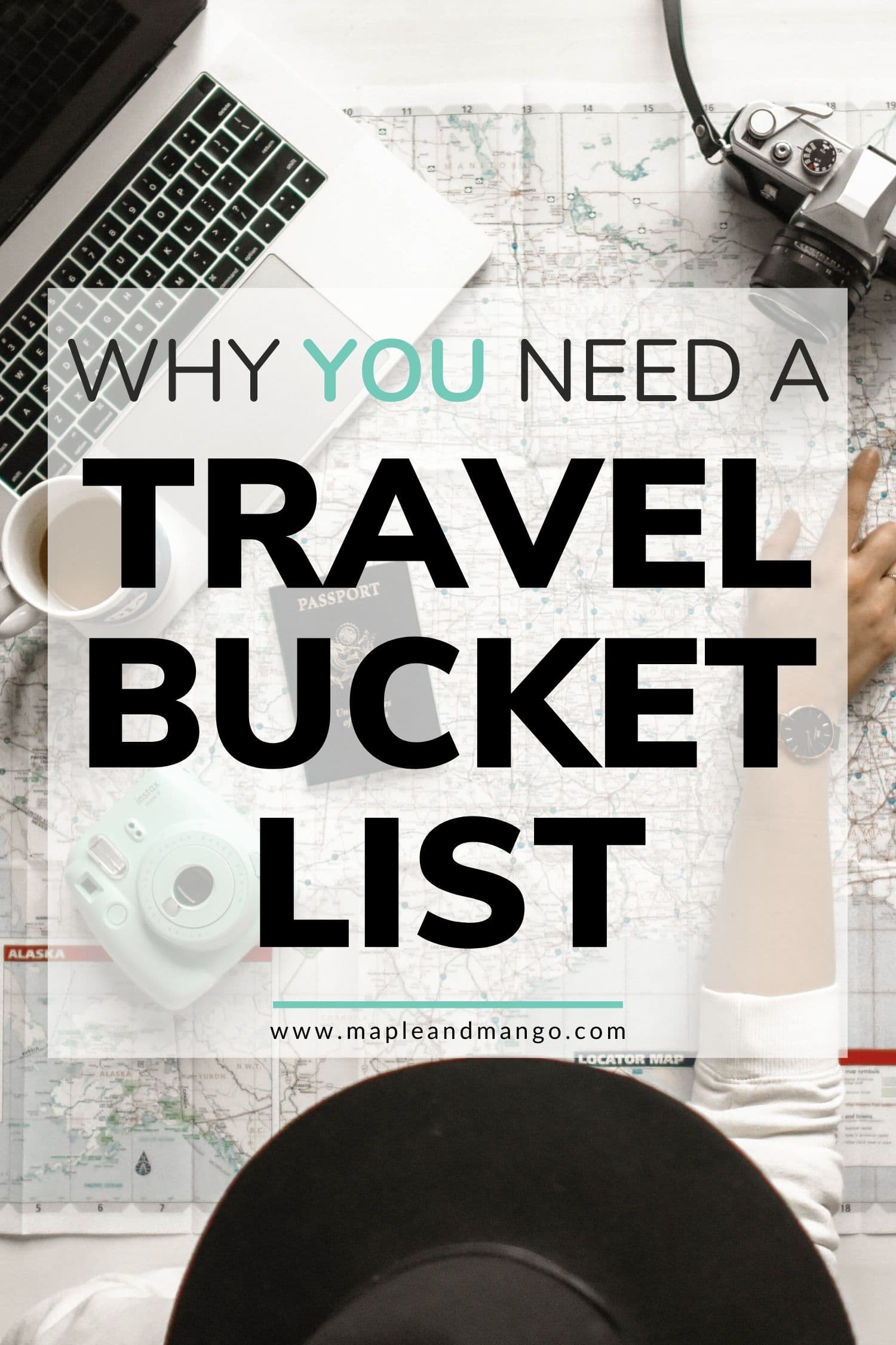 "Pin image with text overlay that says ""Why You Need A Travel Bucket List"""
