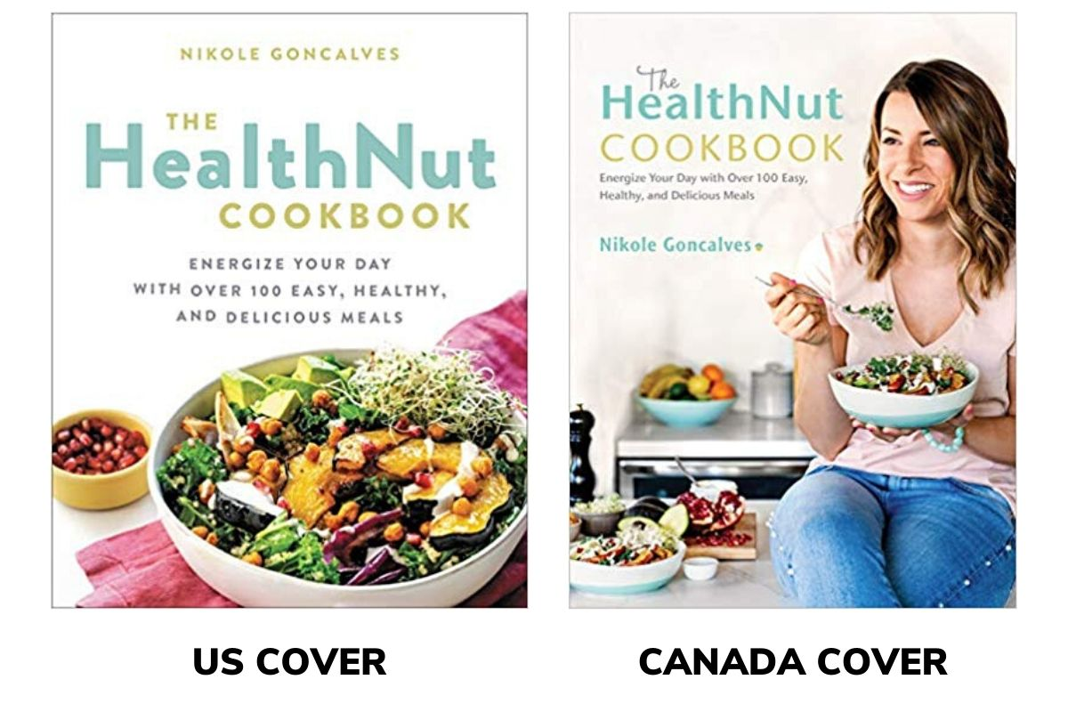 US and Canadian Book Covers for The HealthNut Cookbook