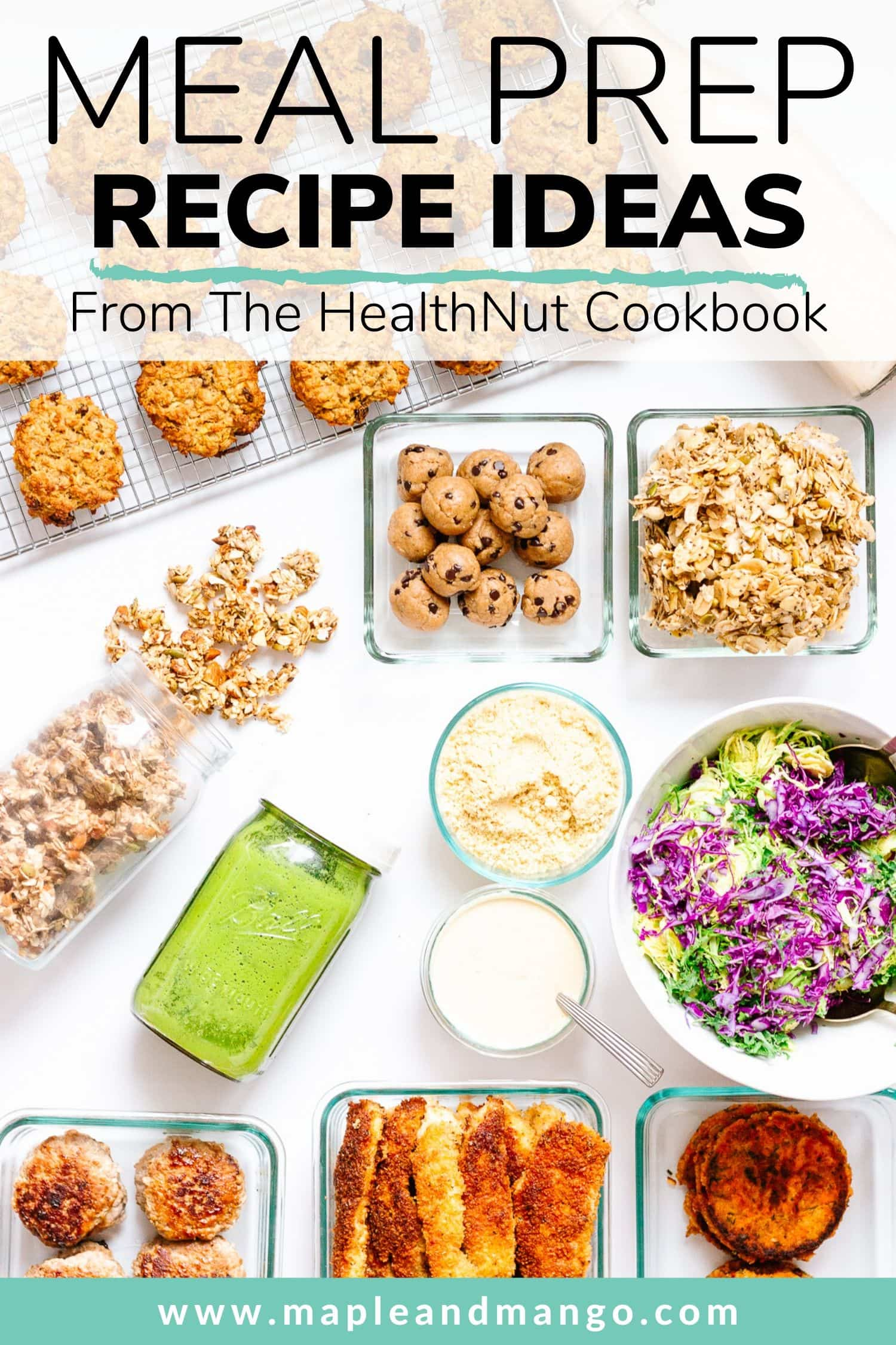 Pinterest image for healthy meal prep inspired by The HealthNut Cookbook