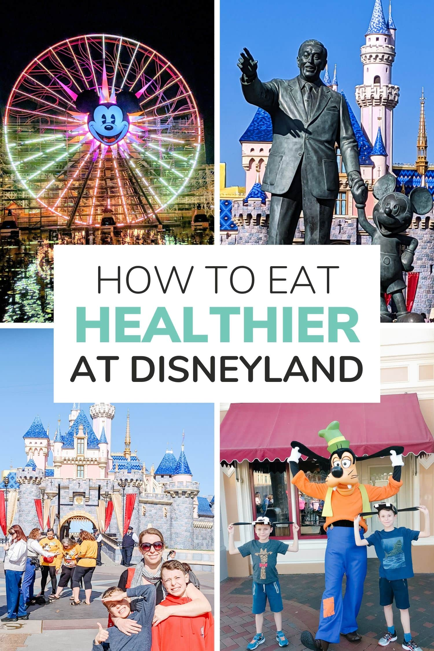 Collage of four Disneyland pictures with text overlay that says How To Eat Healthier At Disneyland