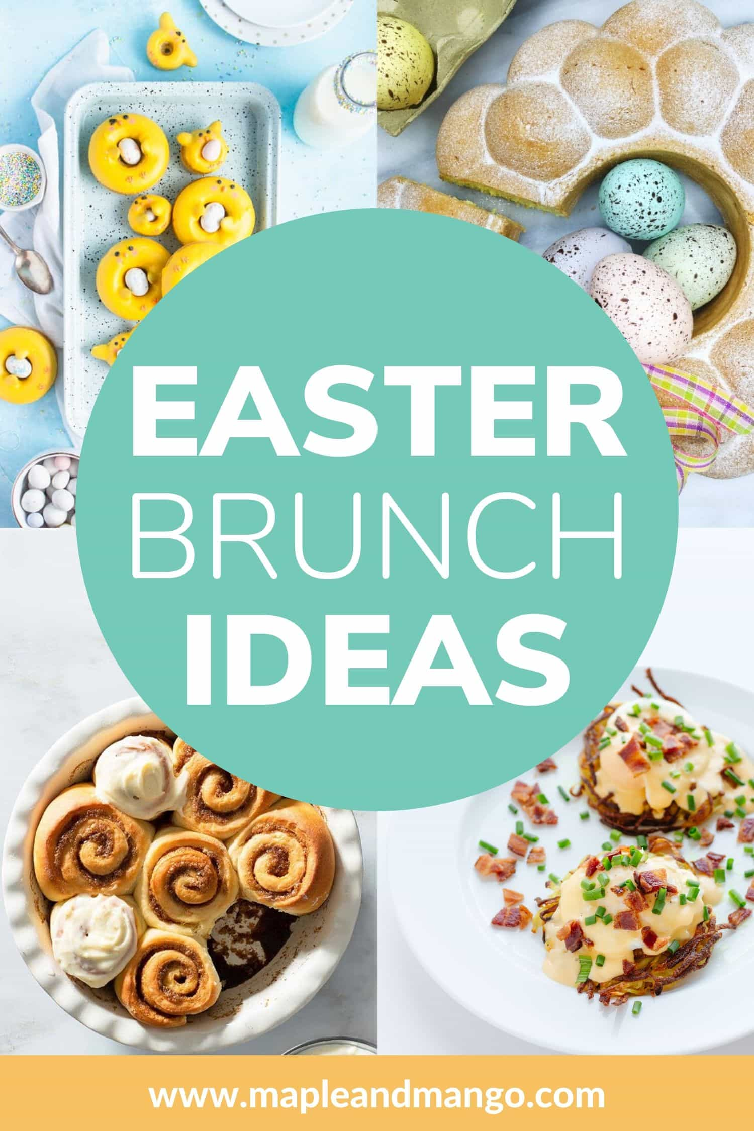 "Collage of four brunch recipes with text on top that says, ""Easter Brunch Ideas."