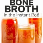 Three mason jars of beef bone broth with text overlay for Pinterest.