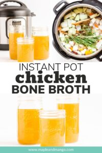 Collage of photos for Instant Pot chicken bone broth recipe with text overlay.