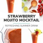 "Collage of four photos showing ingredients, process and finished product with text overlay ""Strawberry Mojito Mocktail: Refreshing Summer Drink"""