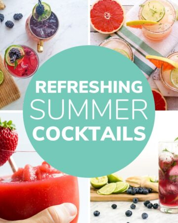 "Collage of four cocktails with text overlay ""Refreshing Summer Cocktails"""