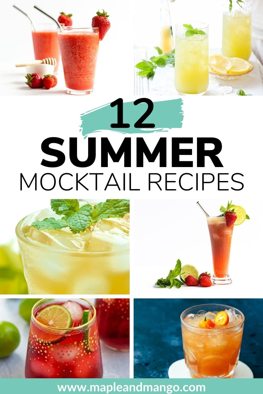 "Collage of drinks with text overlay ""12 Summer Mocktail Recipes""."