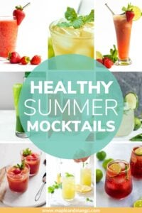 """Collage of summer mocktails with text overlay """"Healthy Summer Mocktails""""."""