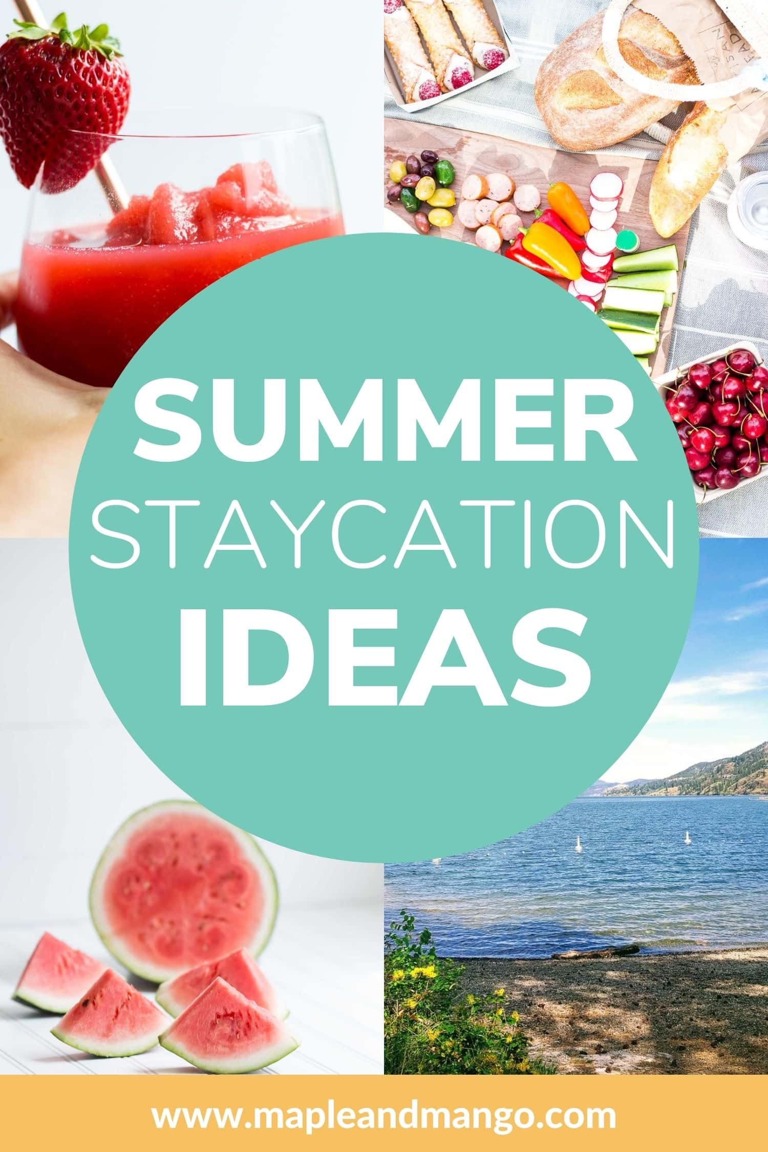 "Collage of four summery photos with text overlay ""Summer Staycation Ideas"""