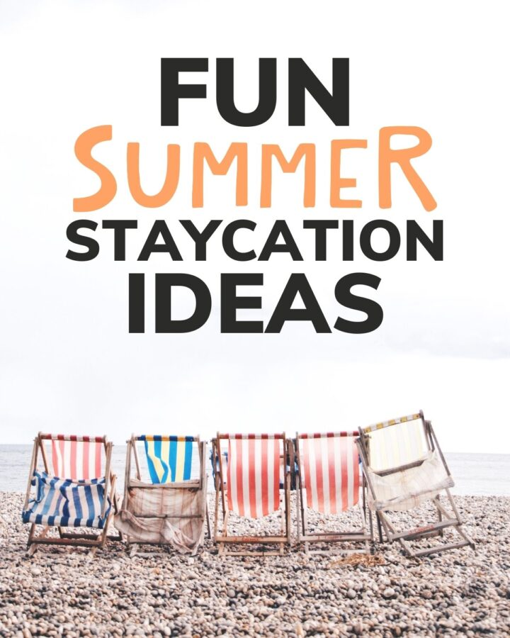 """Row of colourful beach chairs lined up at the beach with text overlay """"Fun Summer Staycation Ideas"""""""