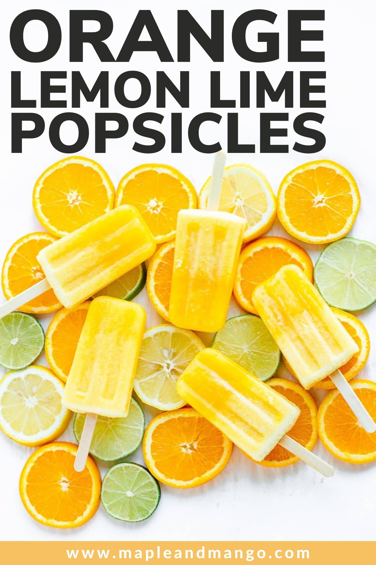 """Five popsicles set on top of a variety of sliced citrus with text overlay """"Orange Lemon Lime Popsicles""""."""
