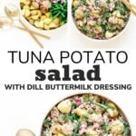 "Collage of photos with text overlay ""Tuna Potato Salad With Dill Buttermilk Dressing""."