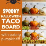 """Collage graphic with text overlay """"Spooky Halloween Taco Board With Puking Pumpkins"""""""