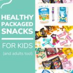 Pinterest graphic for healthy packaged snacks for kids.