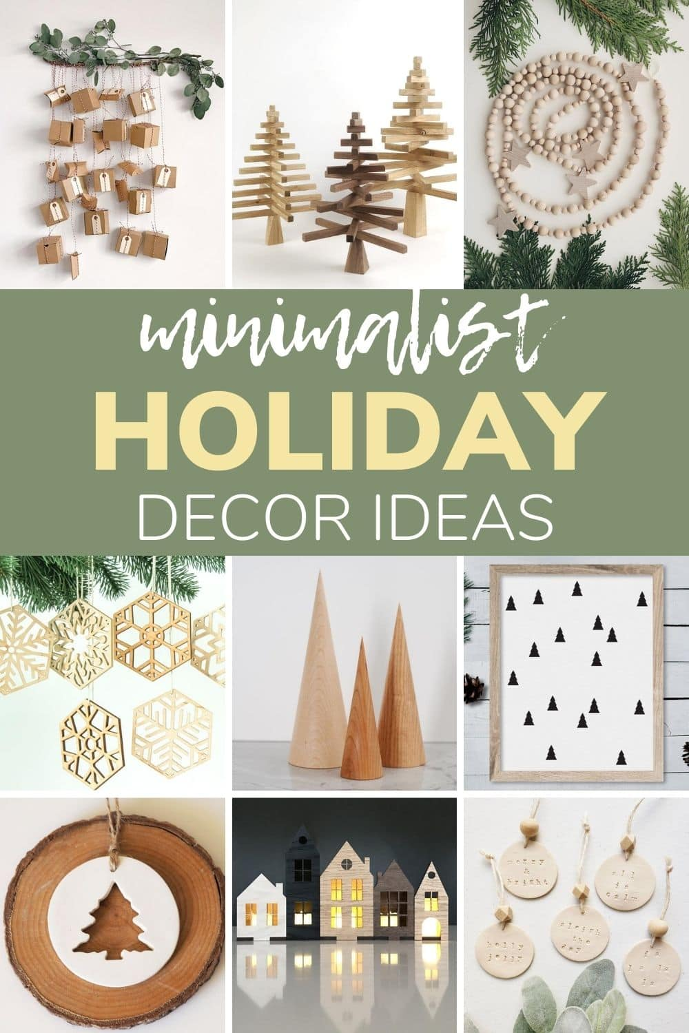 "Photo collage of modern, minimal Christmas decor items with text overlay ""Minimalist Holiday Decor Ideas"""