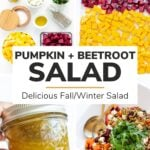 "Photo collage with text overlay ""Pumpkin + Beetroot Salad: Delicious Fall/Winter Salad"""