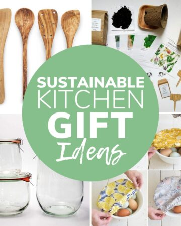 "Collage of sustainable kitchen items with text overlay ""Sustainable Kitchen Gift Ideas"""