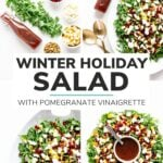 """Collage of photos with text overlay """"Winter Holiday Salad With Pomegranate Vinaigrette"""""""