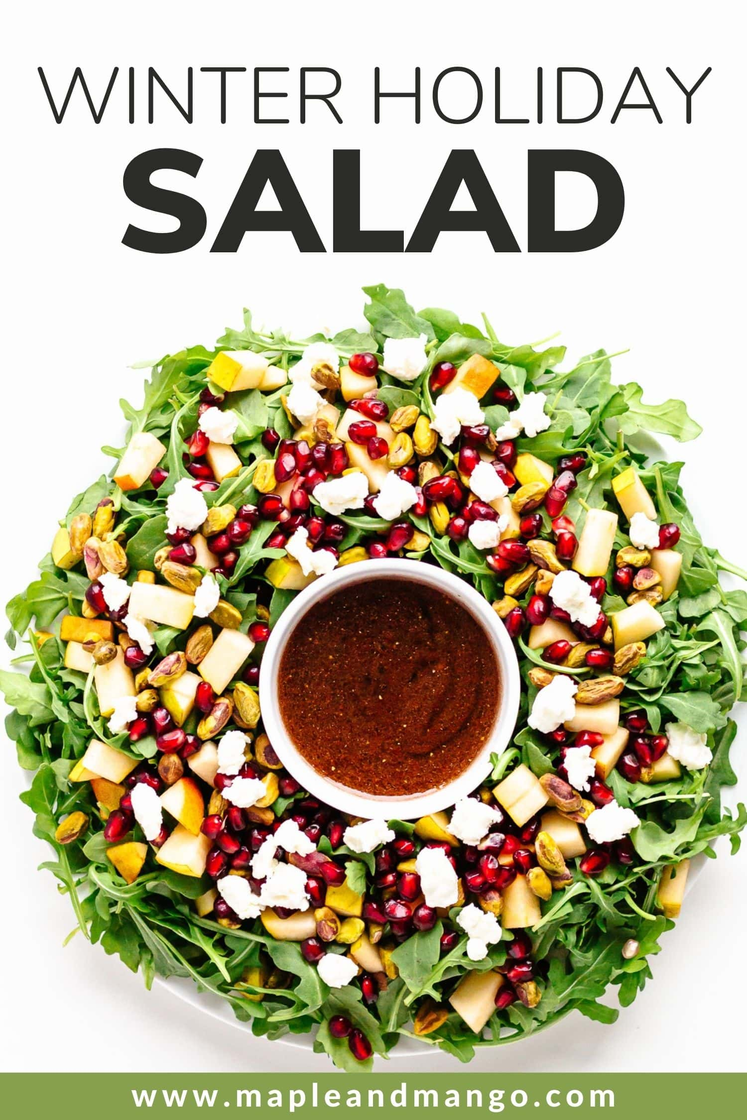 """Overhead photo of a Christmas wreath salad with text overlay """"Winter Holiday Salad"""""""