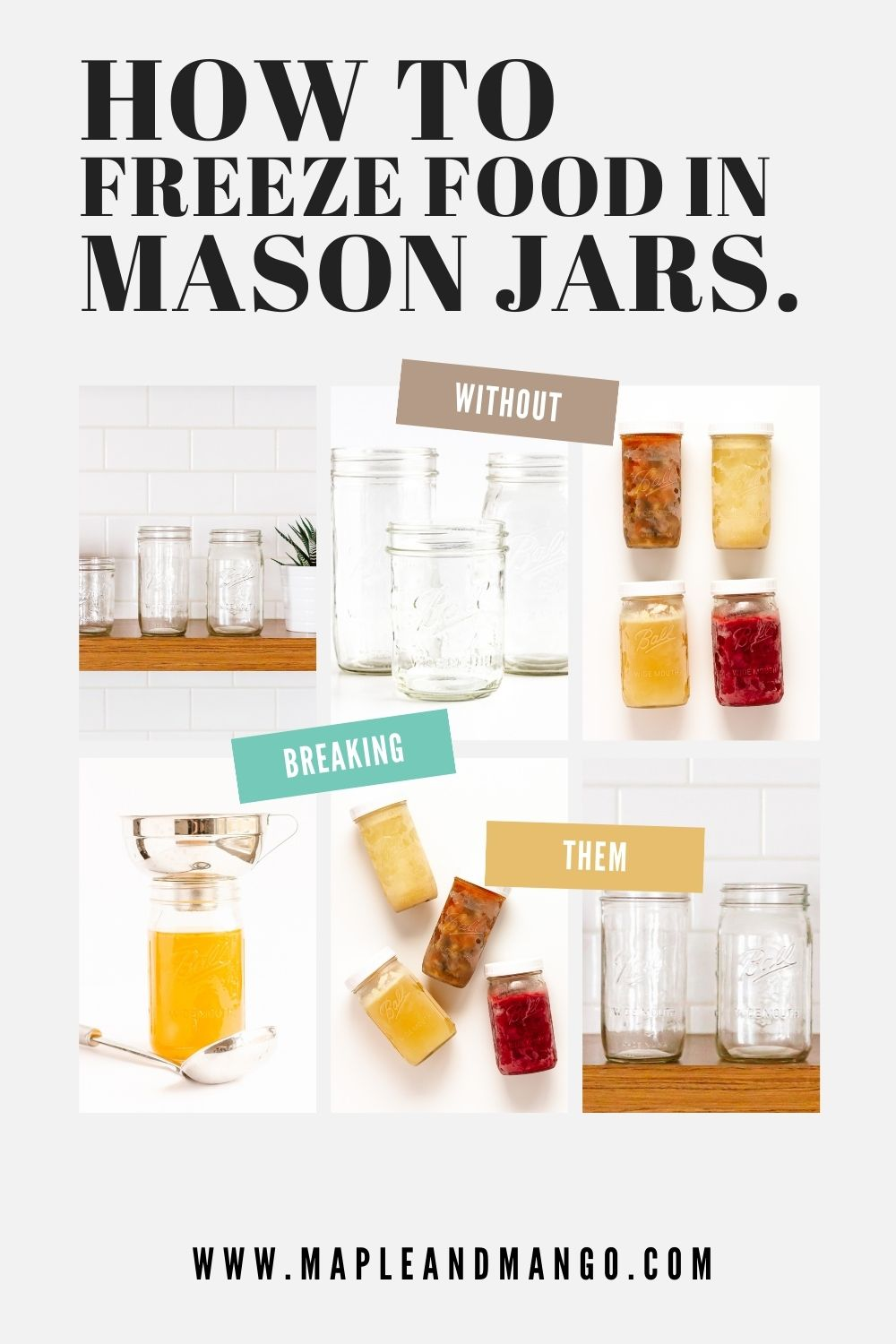 """Pinterest graphic with text overlay """"How To Freeze Food In Mason Jars Without Breaking Them""""."""