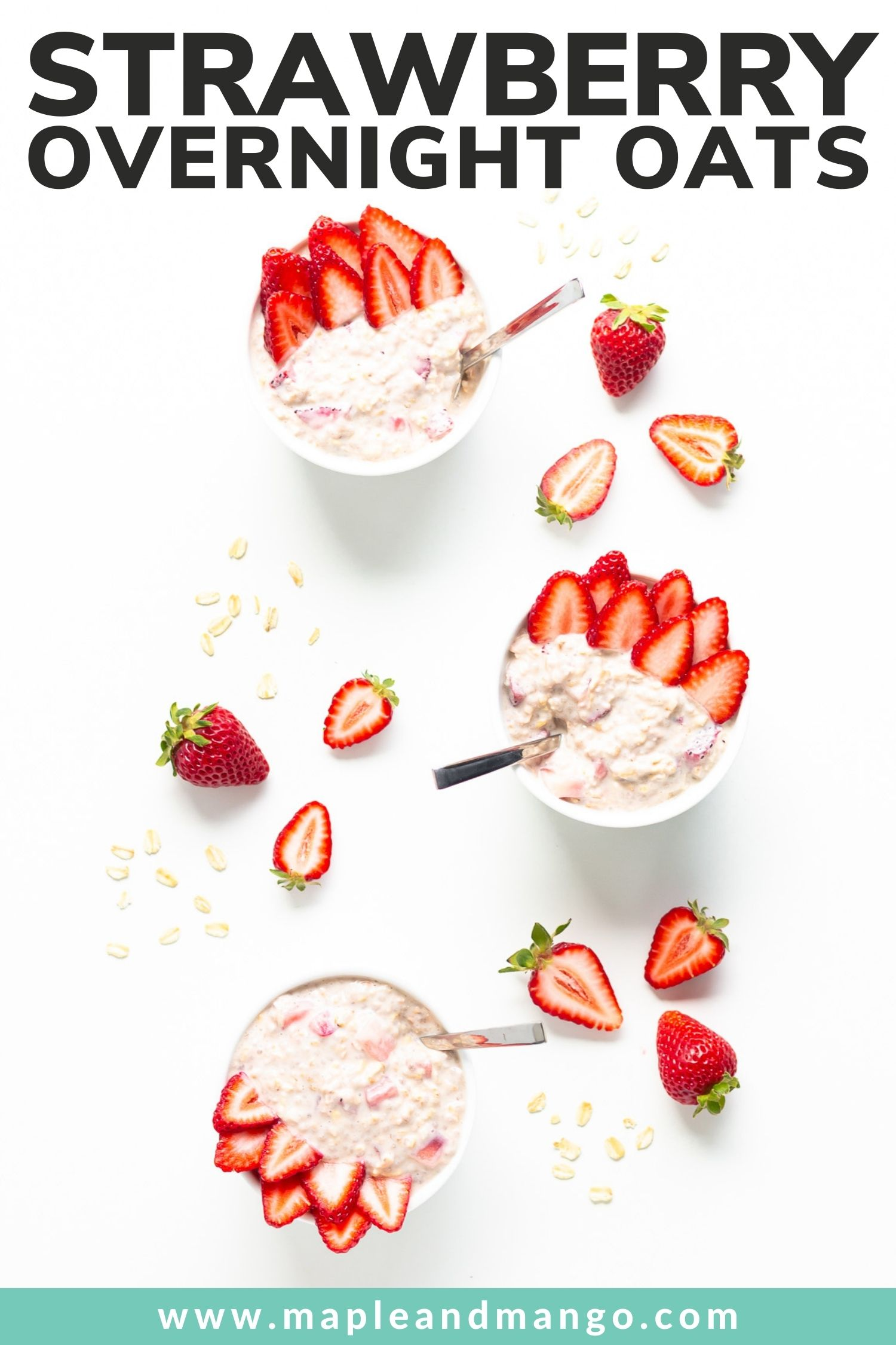 """Three bowls of overnight oats garnished with strawberry slices with text overlay """"Strawberry Overnight Oats""""."""