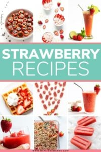 """Collage of recipe photos featuring strawberries with text overlay """"Strawberry Recipes""""."""